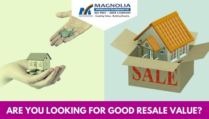 Good Resale Value Of Property